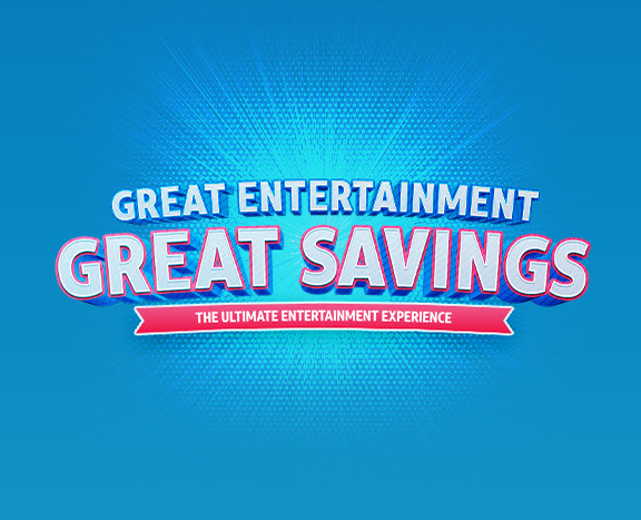Great Entertainment Great Savings banner image